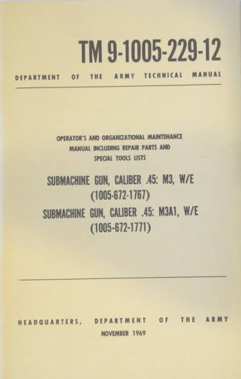 TM 9-1005-229-12: Submachine Gun, Cal .45, M3, M3A1