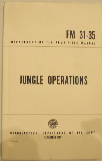 FM 31-35: Jungle Operations