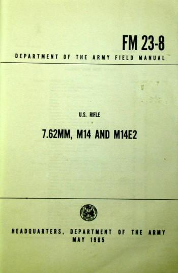 FM 23-8: U.S. Rifle 7.62, M-14, M-14E2