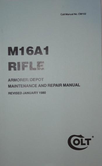 M16A1 Rifle Armorer / Depot Maintenance and Repair