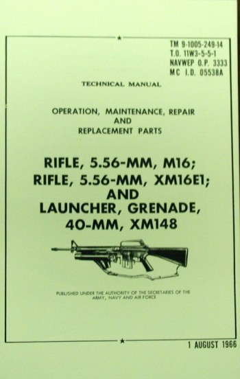 TM 9-1005-249-14: Rifle 5.56mm XM16E1 (M16) and Launcher, Grenade, 40mm, XM-148